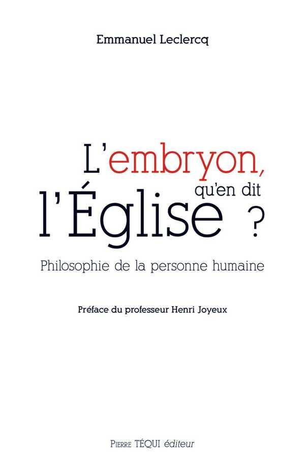 L'EMBRYON, QU'EN DIT L'EGLISE ?